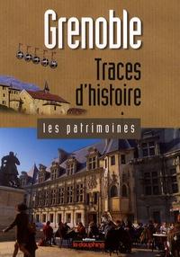 Jean Guibal - Grenoble, traces d'histoire.