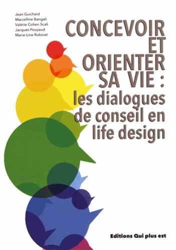 Concevoir et orienter sa vie : les dialogues de conseil en life design