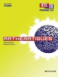 Jean Guichard et Bernard Verlant - Mathématiques BTS CG programme 2015.