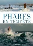 Jean Guichard et Jean-Christophe Fichou - Phares en tempête.