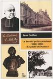 Jean Guiffan - Le dernier prêtre-proviseur (1890-1898) - Le péché de Nantes.