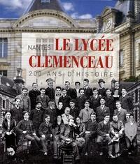Jean Guiffan et Joël Barreau - Le lycée Clemenceau, Nantes - 200 Ans d'histoire.