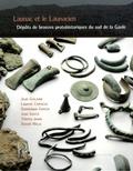 Jean Guilaine et Laurent Carozza - Launac et le Launacien - Dépôts de bronze protohistoriques du sud de la Gaule.