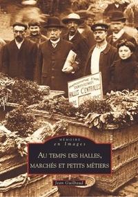 Rhonealpesinfo.fr Au temps des halles, marchés et petits métiers Image