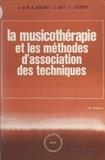 Jean Guilhot et Marie-Aimée Guilhot - La musicothérapie et les méthodes d'association des techniques.
