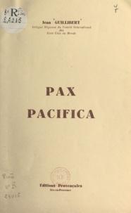 Jean Guillibert - Pax pacifica.