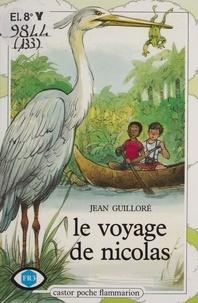 Jean Guilloré - Le Voyage de Nicolas.