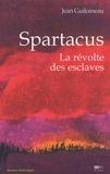 Jean Guiloineau - Spartacus - La révolte des esclaves.