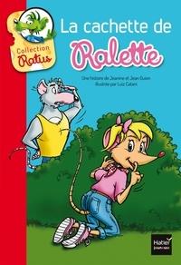 Jean Guion et Jeanine Guion - La cachette de Ralette.