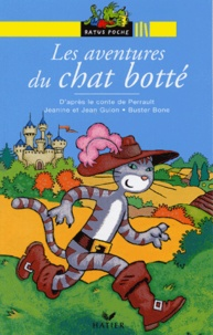 Jean Guion et Jeanine Guion - Les aventures du chat botté - D'après le conte de Charles Perrault.