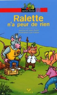 Jean Guion et Jeanine Guion - Ralette n'a peur de rien.