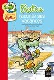 Jean Guion et Jeanine Guion - Ratus raconte ses vacances.