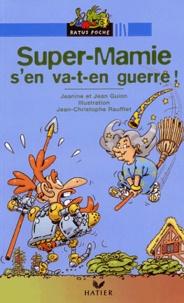 Jean Guion et Jeanine Guion - Super-Mamie s'en va-t-en guerre !.
