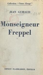 Jean Guiraud - Monseigneur Freppel.