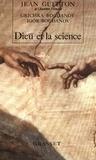 Jean Guitton et Igor Bogdanov - Dieu et la Science.