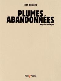 Jean Guizerix - Plumes abandonnées.