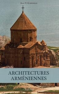 Jean Gureghian - Architectures arméniennes.