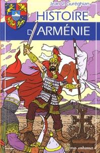 Jean Gureghian - Histoire d'Arménie.