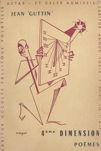 Jean Guttin et Gaston Delfosse - 4ème dimension.