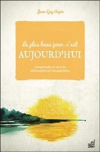 Accentsonline.fr Le plus beau jour, c'est aujourd'hui - Comprendre et vivre la philosophie zen au quotidien Image