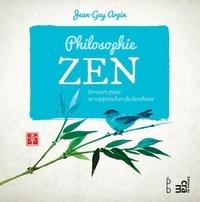Jean-Guy Arpin - Philosophie Zen - Pensées pour trouver le bonheur.