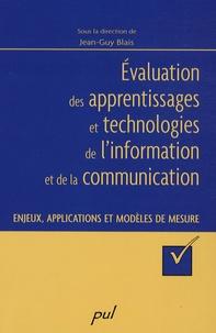 Jean-Guy Blais - Evaluation des apprentissages et technologies de l'information et de la communication - Enjeux, applications et modèles de mesure.