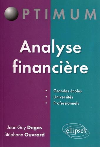 Jean-Guy Degos et Stéphane Ouvrard - Analyse financière.
