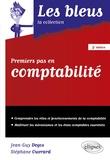 Jean-Guy Degos et Stéphane Ouvrard - Premiers pas en comptabilité.