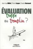 Jean-Guy Millet et Pierre Caspar - Evaluation - Trappe ou tremplin.