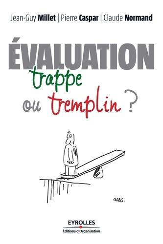 Evaluation - Jean-Guy MilletPierre CasparClaude Normand - 9782212600865 - 17,99 €