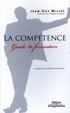 Jean-Guy Millet - La compétence.