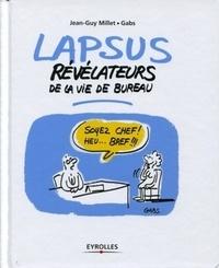 Jean-Guy Millet et  Gabs - Lapsus révélateurs de la vie de bureau.