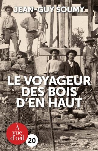 https://products-images.di-static.com/image/jean-guy-soumy-le-voyageur-des-bois-d-en-haut-edition-en-gros-caracteres/9791026903826-475x500-1.jpg