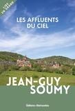 Jean-Guy Soumy - Les affluents du ciel.