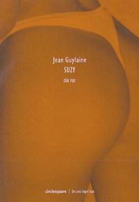 Jean Guylaine - Suzy.