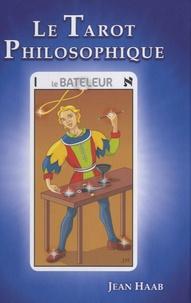 Jean Haab - Le Tarot philosophique.