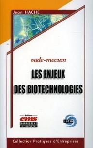 Les enjeux des biotechnologies - Complexité et Interactions.pdf