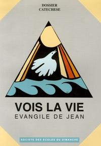 Jean Hadey - Vois la vie - Evangile de Jean - Catéchèse enfant.