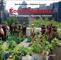 Jean Haëntjens et Stéphanie Lemoine - Eco-urbanisme - Défis planétaires, solutions urbaines.