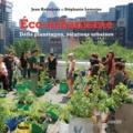 Jean Haëntjens et Stéphanie Lemoine - L'éco-urbanisme - Défis planétaires, solutions urbaines.