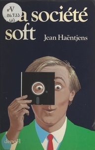 Jean Haëntjens - La société soft.