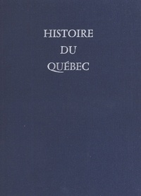 Jean Hamelin - Histoire du Québec.