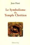 Jean Hani - Le Symbolisme du Temple Chrétien.