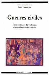 Galabria.be GUERRES CIVILES. Economies de la violence, dimensions de la civilité Image