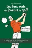 Jean HansMaennel - Les bons mots des joueurs de golf.