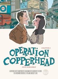 Jean Harambat - Operation Copperhead - Volume 3.