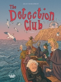 Jean Harambat - The Detection Club - Volume 1.