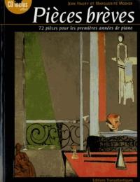 Jean Haury et Marguerite Modier - Pièces brèves - 72 pièces pour les premières années de piano. 1 CD audio