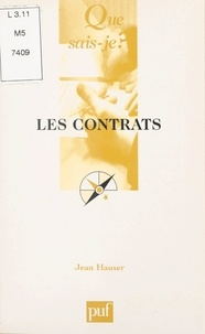 Jean Hauser et Paul Angoulvent - Les contrats.