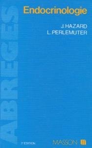 Jean Hazard et Léon Perlemuter - Endocrinologie.